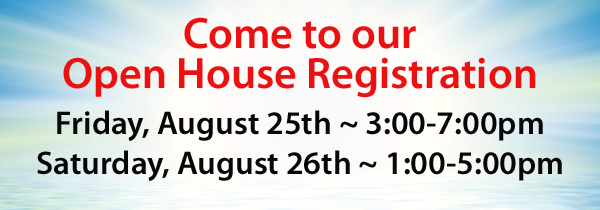 Open House Registration - August 25th and 26th