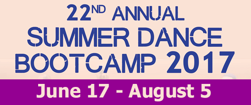 22nd Annual Summer Dance Bootcamp 2017. Get $50 off when you register BEFORE May 22nd